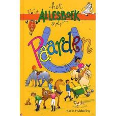 Het allesboek over paarden door Karin Hubbeling