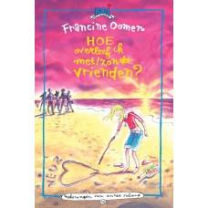 Oomen, Francine: Hoe overleef ik met/zonder vrienden?