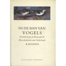 Voous, KH: In de ban van vogels, ornithologisch biografisch woordenboek van Nederland
