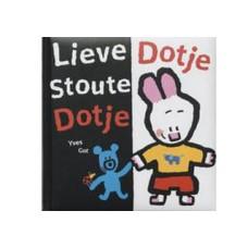 Got, Yves: Lieve Dotje, stoute Dotje