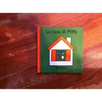 Bruna, Dick: La casa de Miffy (Spaans)