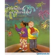Dam, Arend van en Annette Fienieg: Oliebollen en vuurwerk