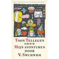 Tellegen, Toon: Mijn avonturen door V.Swchrm