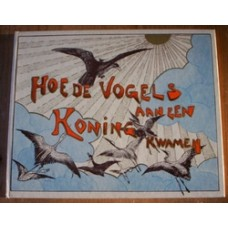 Hoytema, TH van: Hoe de vogels aan een koning kwamen