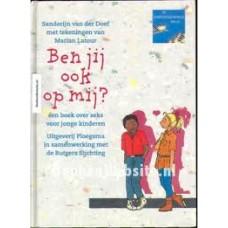 Doeff, Sanderijn van der  en Marian Latour: Ben jij ook op mij?