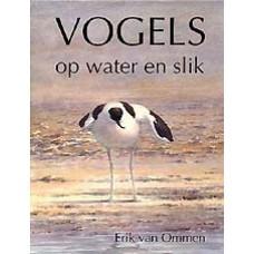 Ommen, Erik van: Vogels op water en slik