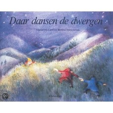 Garff, Marianne en Bettina Stietencron: Daar dansen de dwergen