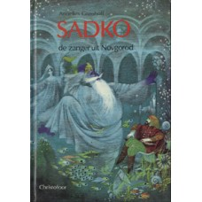 Grasshoff, Annelies: Sadko de zanger uit Novgorod