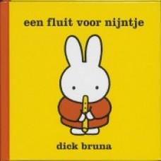 Bruna, Dick: Een fluit voor nijntje