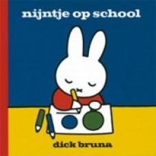 Bruna, Dick: Nijntje op school
