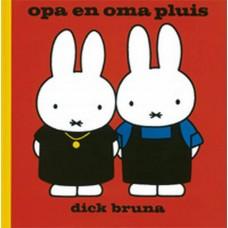 Bruna, Dick: Opa en oma pluis