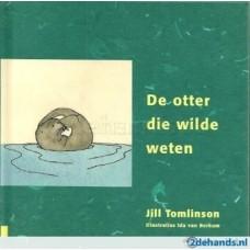 Tomlinson, Jill en Ida van Berkum: De otter die wilde weten