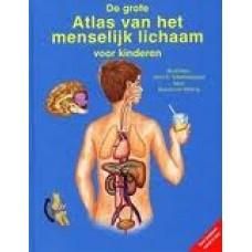 De grote atlas van het menselijk lichaam voor kinderen