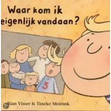 Visser, Rian en Tineke Meirink: Waar kom ik eigenlijk vandaan?