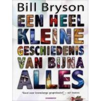 Bryson, Bill: Een heel kleine geschiedenis van bijna alles