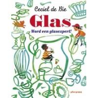 Bie, Ceciel de: Glas, word een glasexpert!