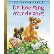 Gouden boekjes van Rubinstein: De koe ging over de berg ( 1e druk 2007)