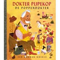 Gouden boekjes van de Bezige Bij: Dokter Pijpekop de poppendokter( 36)