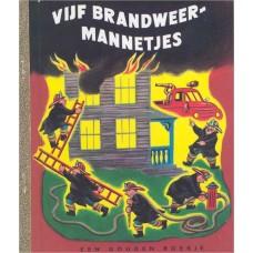 Gouden boekjes van Rubinstein: Vijf brandweermannetjes