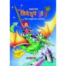 Knister: Heksje Lilly het magische zwaard