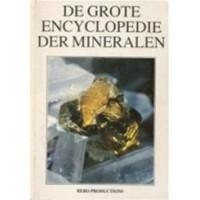 Duda, Rudolf en Lubos Rejl: De grote encyclopedie der mineralen