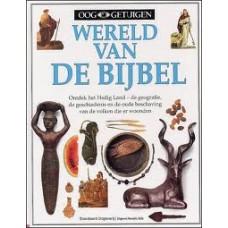 Ooggetuigen: Wereld van de bijbel
