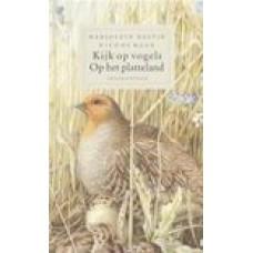 Bastin, Marjolein en Nico de Haan: Kijk op vogels op het platteland