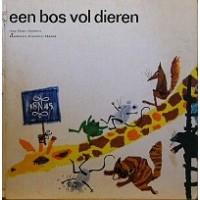 NV Assurantie Ma. de Nederlanden van 1845: Een bos vol dieren ( Hans Andreus en Hiemstra Mulder)