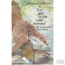 Groene Persil/ Henkel: Het schone dierenrijk deel 1  Een otter en zijn wilde overmoed ( Max Dendermonde en Bert Zeylstra)