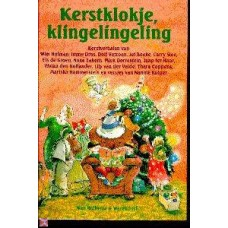 Kerstklokje Klingelingeling: Kerstverhalen van oa Boeke, slee, Dros, den Hollander,ter Haar
