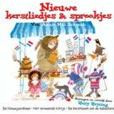 Schmidt, Annie MG: Nieuwe kerstliedjes en sprookjes ( cd) gezongen door Hetty Heyting