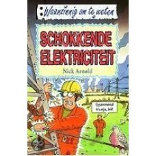 Waanzinnig om te weten:  Schokkende elektriciteit