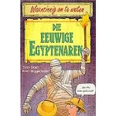 Waanzinnig om te weten:  Die eeuwige Egyptenaren