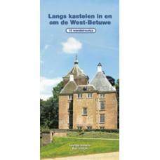 Volkers, Leentje en Bob Walker: Langs kastelen in en om de West-Betuwe (10 wandelroutes)