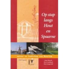 KNNV:  Op stap langs Hout en Spaarne door Joop Mourik, Steve Geelhoed en Kes Langeveld