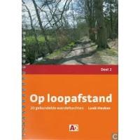 Heskes, Loek: Op loopafstand deel 2 (20 gebundelde wandeltochten)